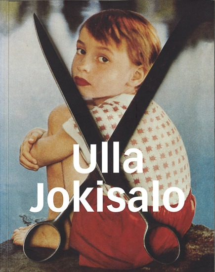 Ulla Jokisalo. THE MEMORY OF MY IMAGES/KUVIENI MUISTI.The Years 1980-2000/Vuodet 1980-2000