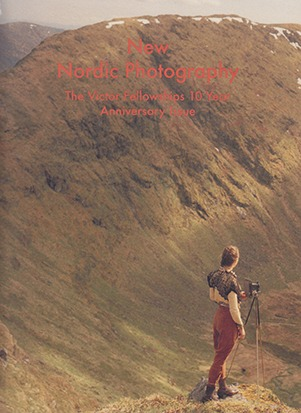 New Nordic PhotographyThe Victor Fellowships 10 Year Anniversary Issue